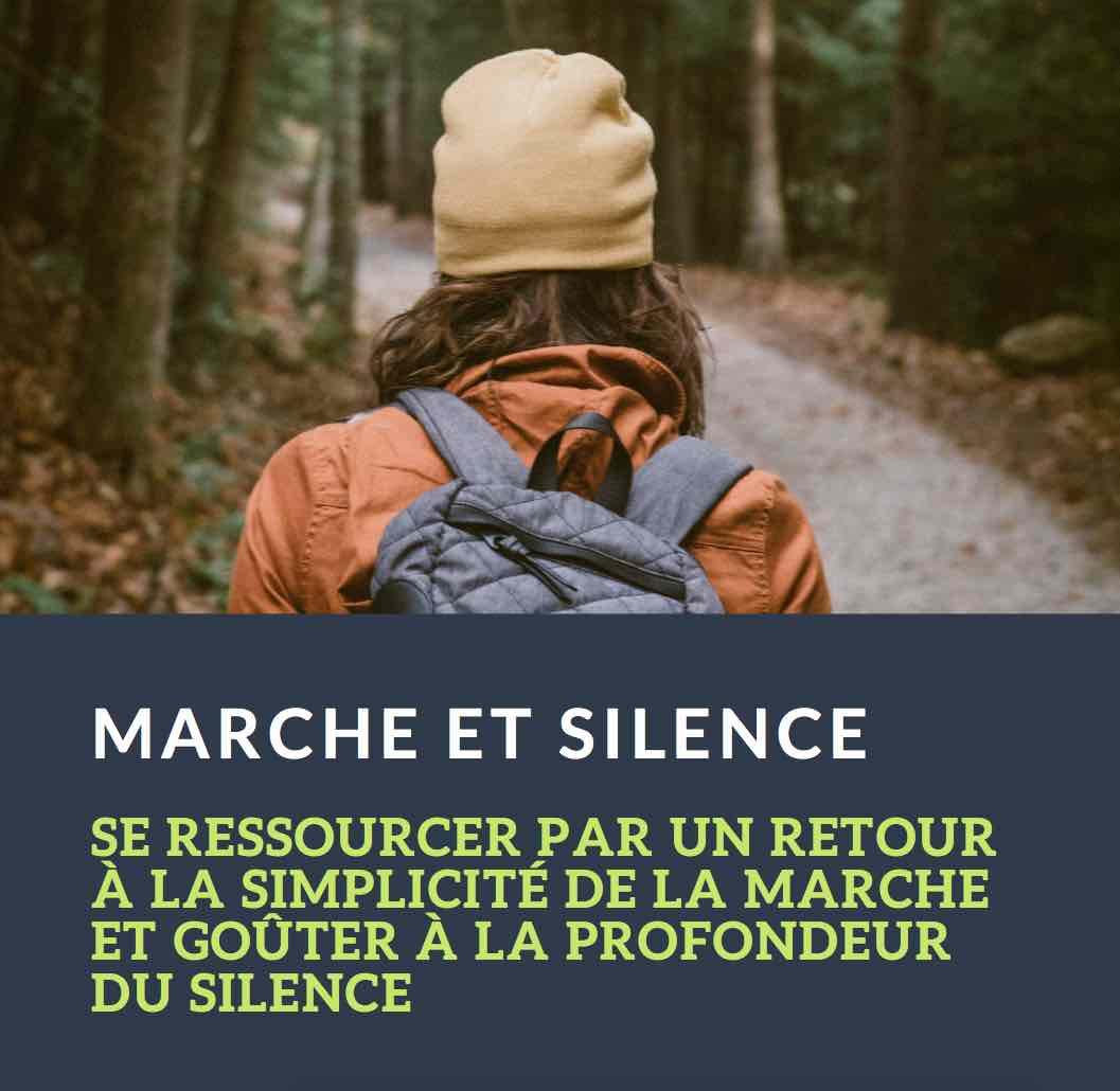 Marche et Silence
